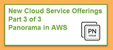 New Cloud Service Offerings Part 3 of 3 Panorama in AWS with illustration of cards with PN virtural