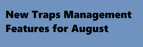 Banner for New Traps Management Features for August