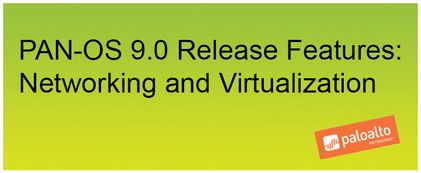 PAN-OS 9 Release Features Network and Virtualization - green.jpg