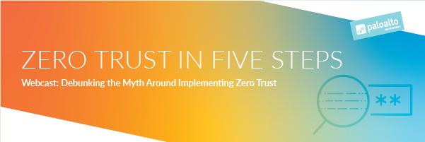 Graphic banner for Zero Trust in Five Steps Webcast
