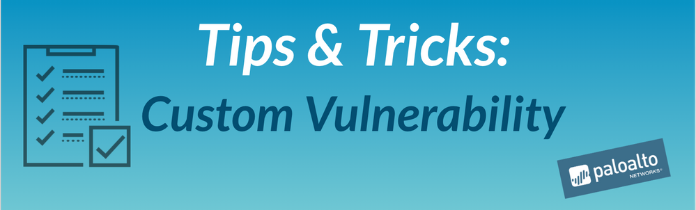 Tips & Tricks: Custom Vulnerability