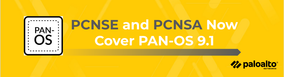 PCNSE and PCNSA Now Cover PAN-OS 9.1