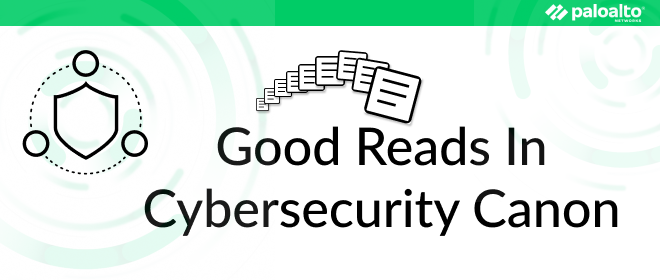 Good Reads In Cybersecurity Canon